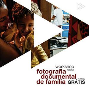 Workshop Fotografia Documental de Família - Fotógrafo de Sucesso